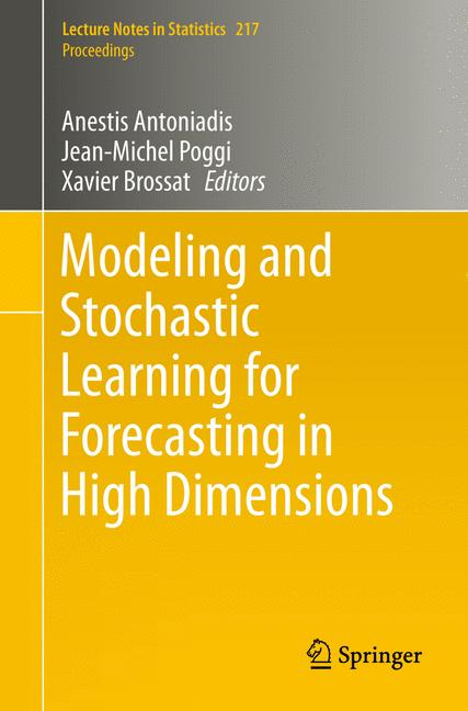 Cover of 'Modeling and Stochastic Learning for Forecasting in High Dimensions'