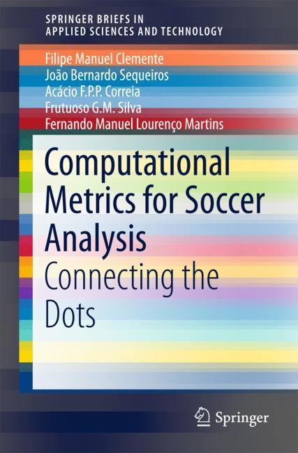 Cover of 'Computational Metrics for Soccer Analysis'