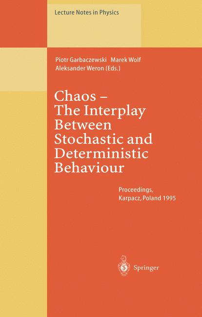 Cover of 'Chaos — The Interplay Between Stochastic and Deterministic Behaviour'