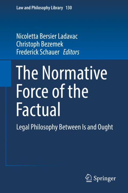 Cover of 'The Normative Force of the Factual'