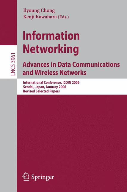 Cover of 'Information Networking. Advances in Data Communications and Wireless Networks'