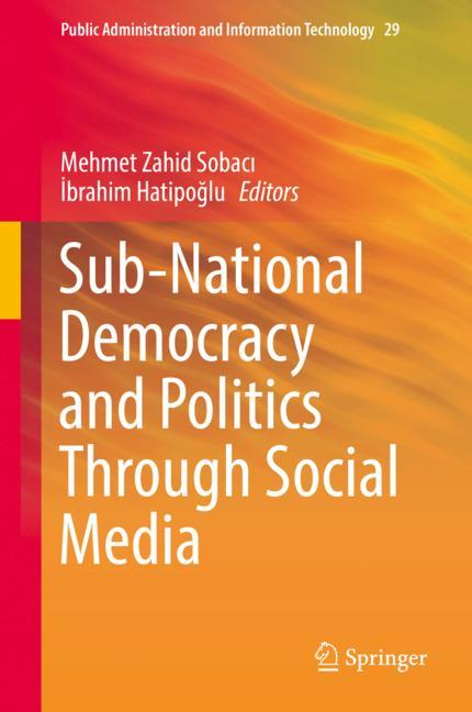 Cover of 'Sub-National Democracy and Politics Through Social Media'