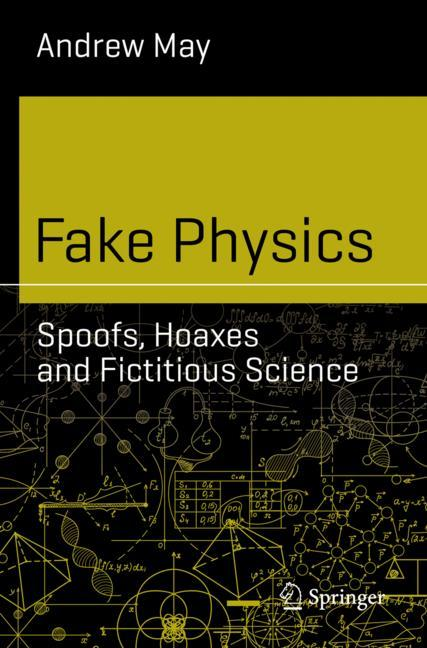 Cover of 'Fake Physics: Spoofs, Hoaxes and Fictitious Science'