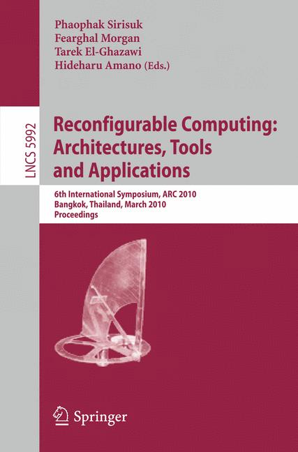 Cover of 'Reconfigurable Computing: Architectures, Tools and Applications'