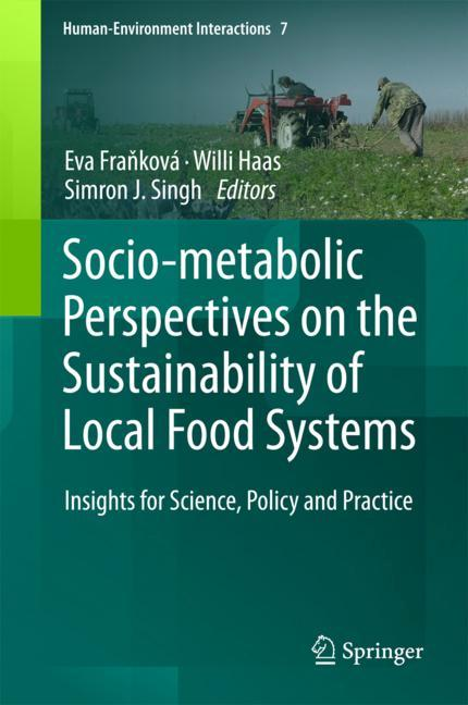 Cover of 'Socio-Metabolic Perspectives on the Sustainability of  Local Food Systems'
