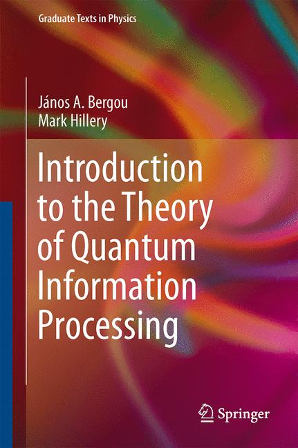 Cover of 'Introduction to the Theory of Quantum Information Processing'