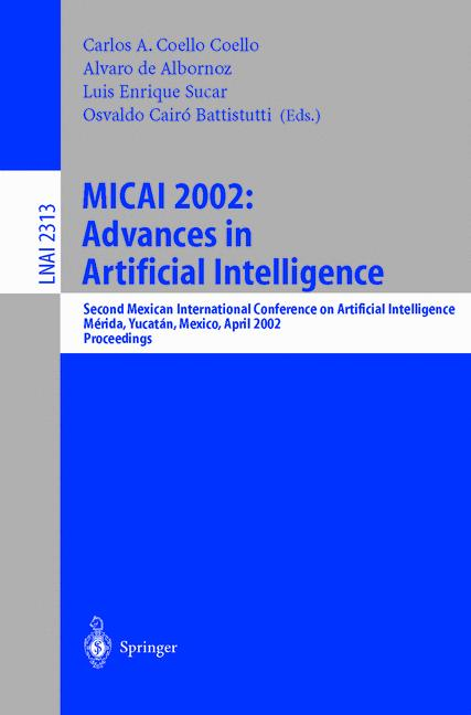 Cover of 'MICAI 2002: Advances in Artificial Intelligence'