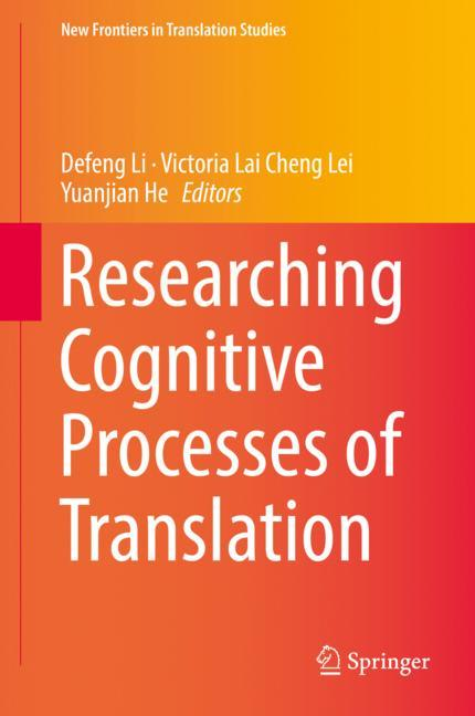 Cover of 'Researching Cognitive Processes of Translation'