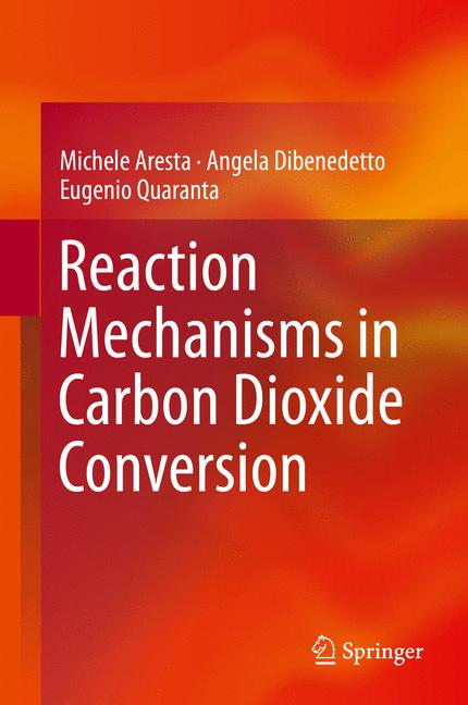 Cover of 'Reaction Mechanisms in Carbon Dioxide Conversion'