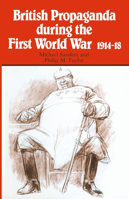 Cover of 'British propaganda during the First World War, 1914-18'
