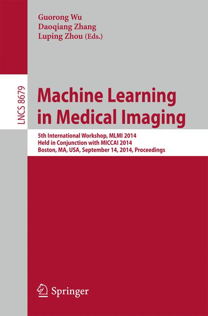 Cover of 'Machine Learning in Medical Imaging'