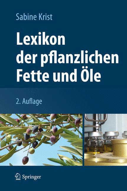Cover of 'Lexikon der pflanzlichen Fette und Öle'