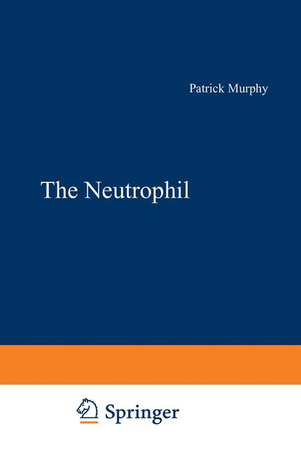Cover of 'The Neutrophil'