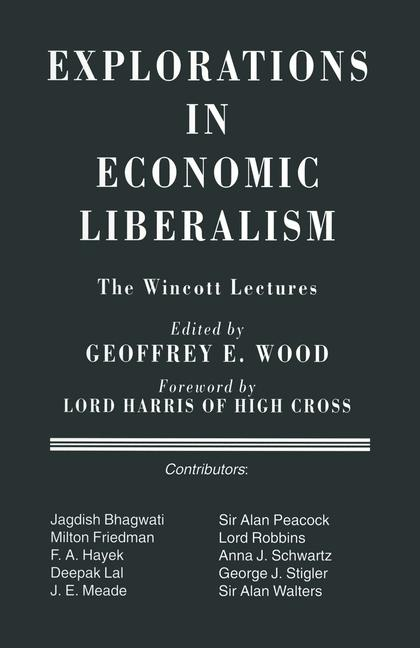 Cover of 'Explorations in Economic Liberalism'