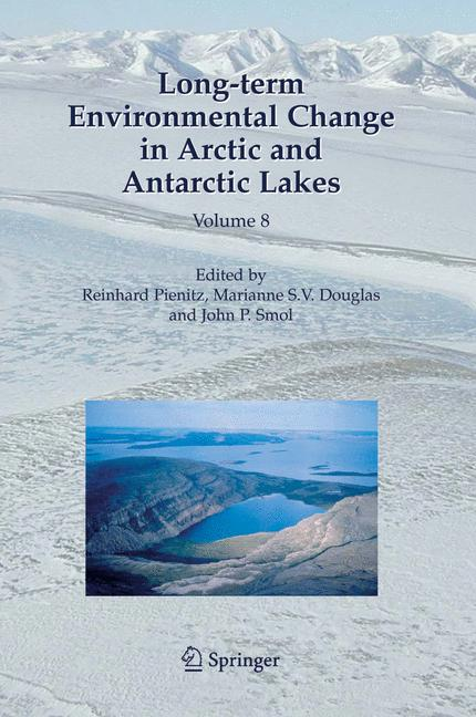 Cover of 'Long-term Environmental Change in Arctic and Antarctic Lakes'