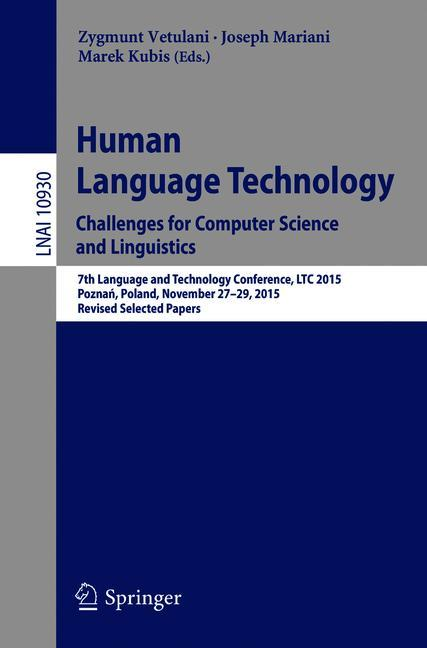 Cover of 'Human Language Technology. Challenges for Computer Science and Linguistics'