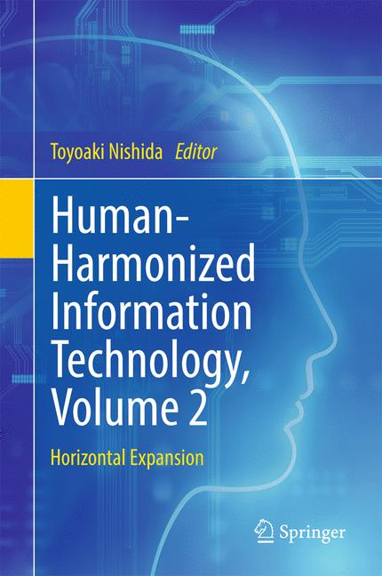 Cover of 'Human-Harmonized Information Technology, Volume 2'