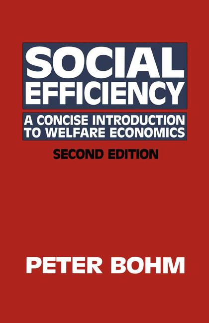 Cover of 'Social efficiency : a concise introduction to welfare economics'