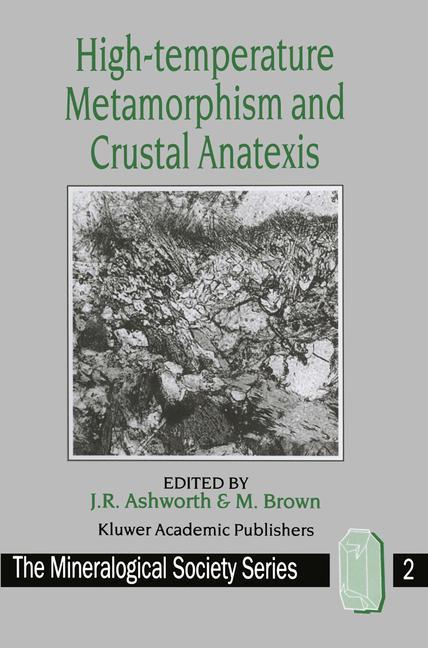 Cover of 'High-temperature Metamorphism and Crustal Anatexis'
