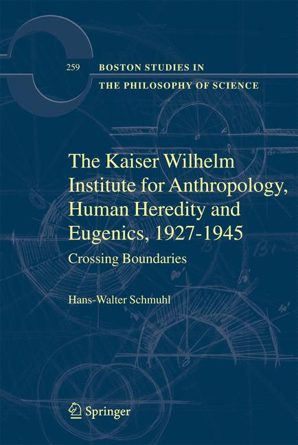Cover of 'The Kaiser Wilhelm Institute for Anthropology, Human Heredity and Eugenics, 1927-1945'