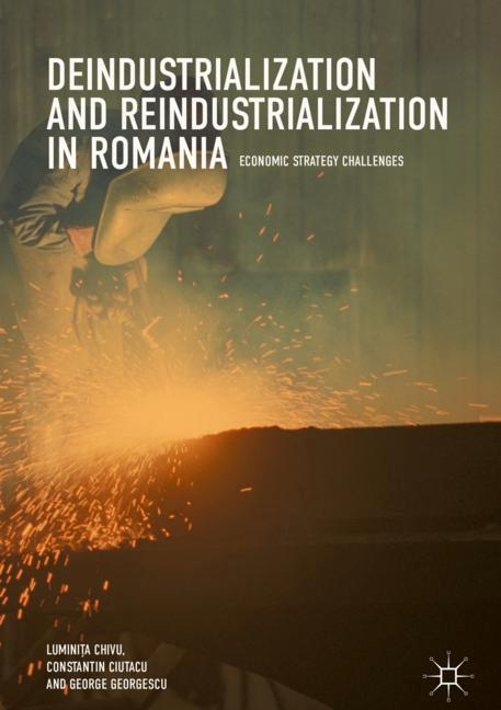 Cover of 'Deindustrialization and Reindustrialization in Romania'