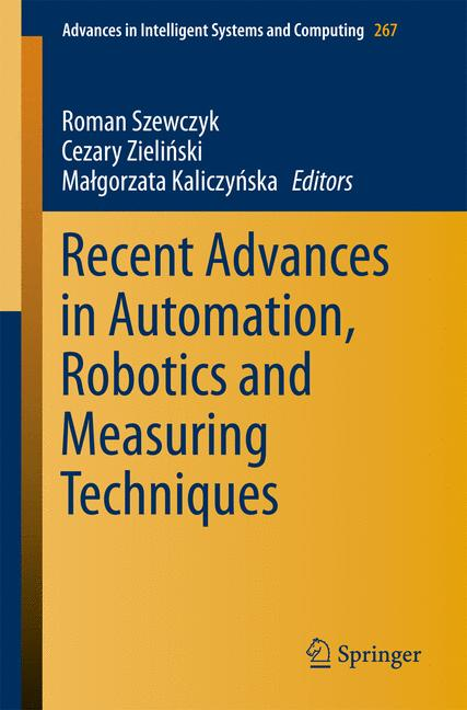Cover of 'Recent Advances in Automation, Robotics and Measuring Techniques'