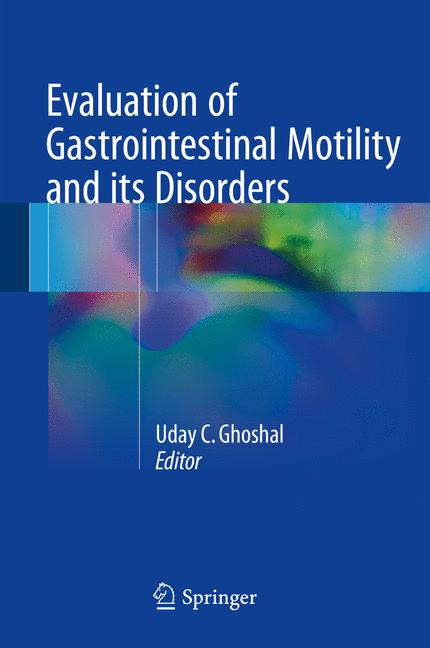 Cover of 'Evaluation of Gastrointestinal Motility and its Disorders'