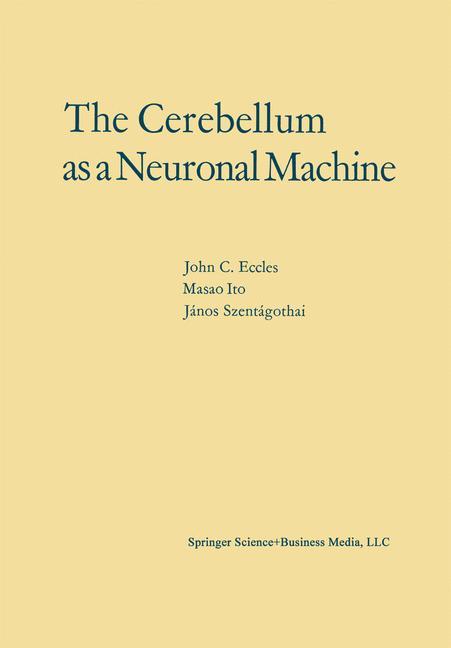 Cover of 'The Cerebellum as a Neuronal Machine'