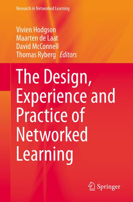 Cover of 'The Design, Experience and Practice of Networked Learning'