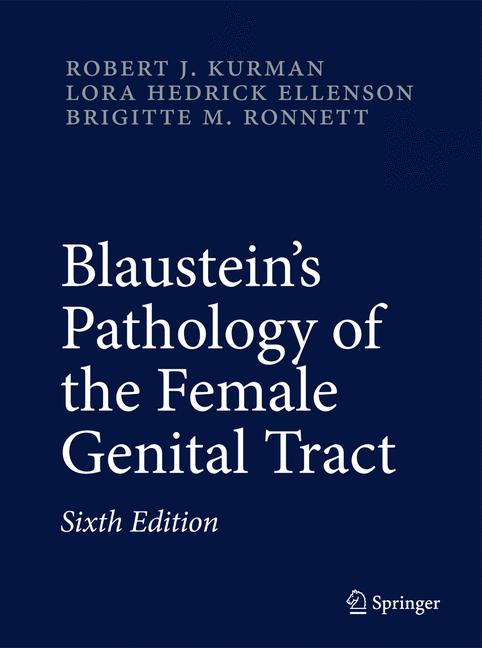 Cover of 'Blaustein's Pathology of the Female Genital Tract'