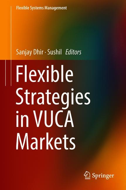 Cover of 'Flexible Strategies in VUCA Markets'