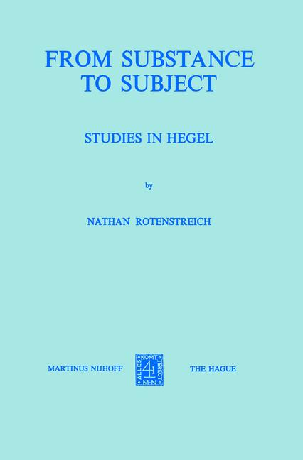 Cover of 'From substance to subject : studies in Hegel'