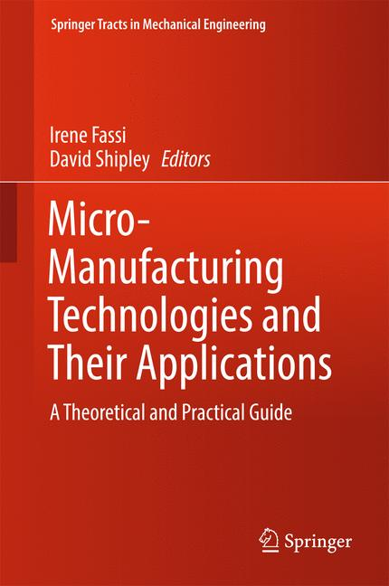 Cover of 'Micro-Manufacturing Technologies and Their Applications'