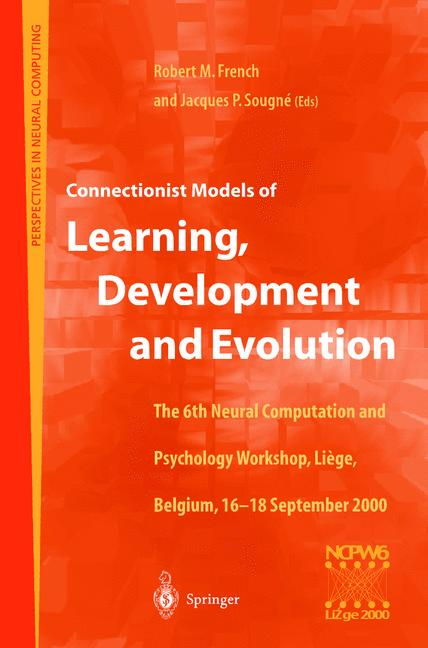 Cover of 'Connectionist Models of Learning, Development and Evolution'