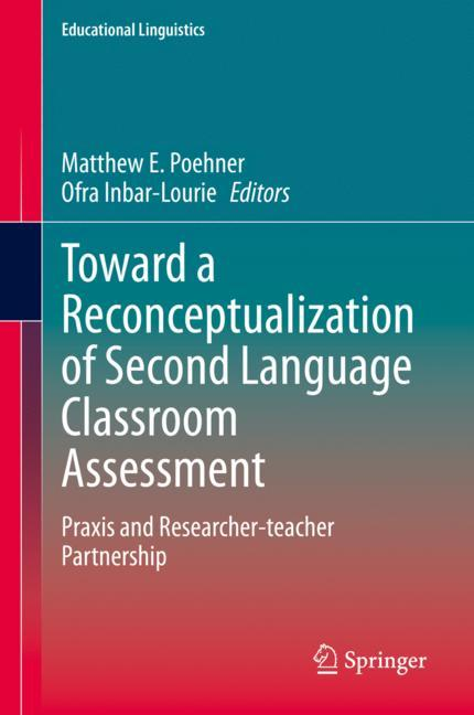 Cover of 'Toward a Reconceptualization of Second Language Classroom Assessment'