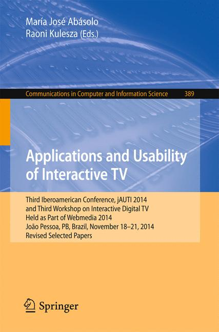Cover of 'Applications and Usability of Interactive TV'