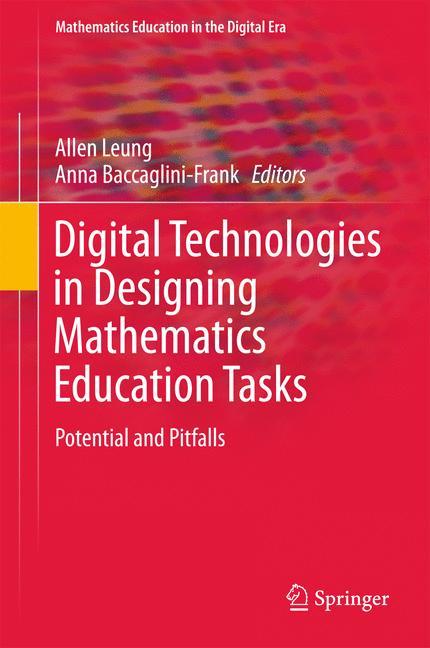 Cover of 'Digital Technologies in Designing Mathematics Education Tasks'
