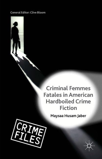 Cover of 'Criminal Femmes Fatales in American Hardboiled Crime Fiction'