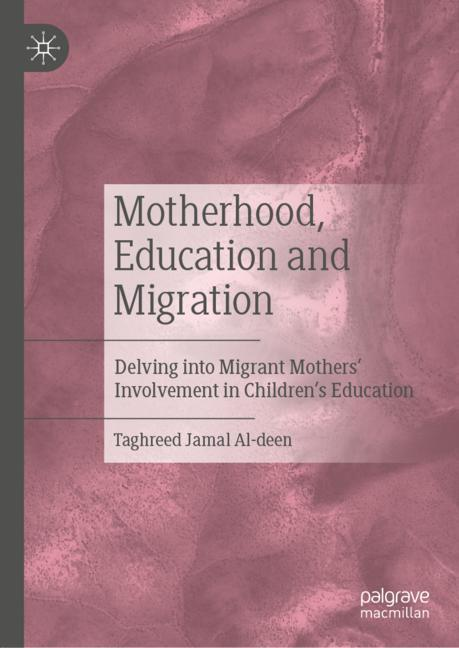 Cover of 'Motherhood, Education and Migration'
