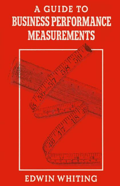 Cover of 'A Guide to Business Performance Measurements'