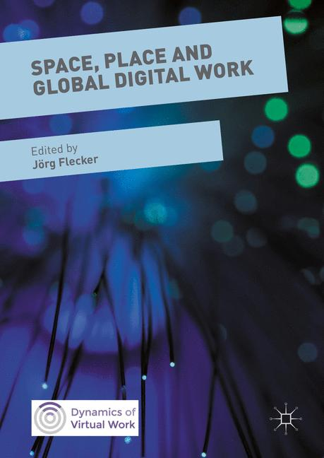 Cover of 'Space, Place and Global Digital Work'