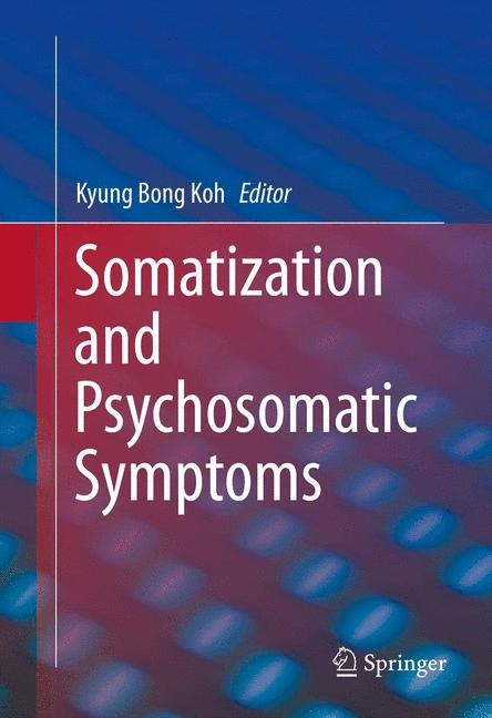 Cover of 'Somatization and Psychosomatic Symptoms'