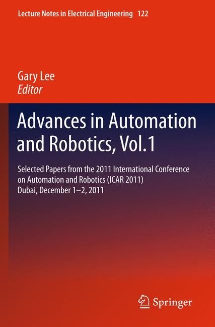 Cover of 'Advances in Automation and Robotics, Vol.1'