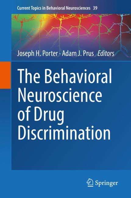 Cover of 'The Behavioral Neuroscience of Drug Discrimination'