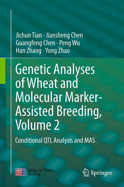 Cover of 'Genetic Analyses of Wheat and Molecular Marker-Assisted Breeding, Volume 2'