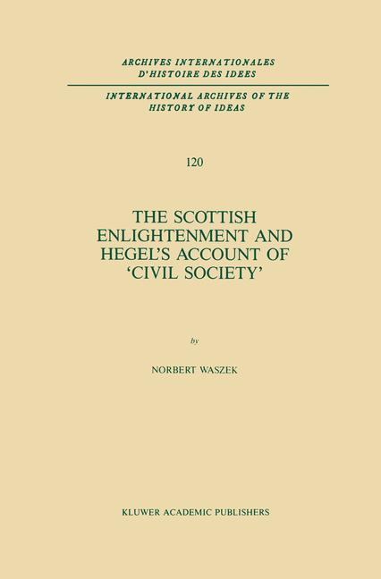 Cover of 'The Scottish Enlightenment and Hegel's Account of 'Civil Society''