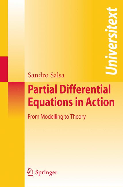 Cover of 'Partial Differential Equations in Action : From Modelling to Theory'