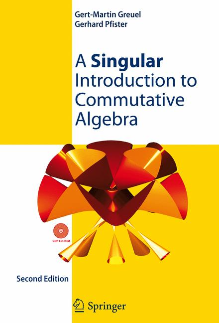 Cover of 'A Singular Introduction to Commutative Algebra'