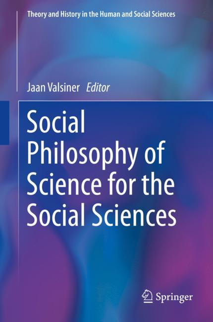 Cover of 'Social Philosophy of Science for the Social Sciences'