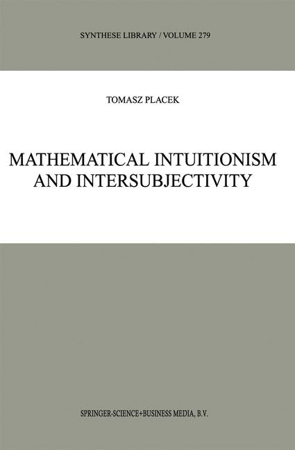 Cover of 'Mathematical Intuitionism and Intersubjectivity'